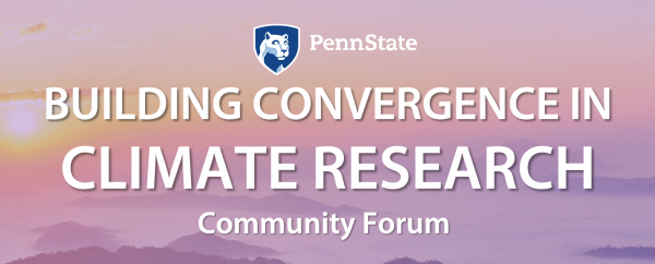 Building Convergence in Climate Research Community Forum